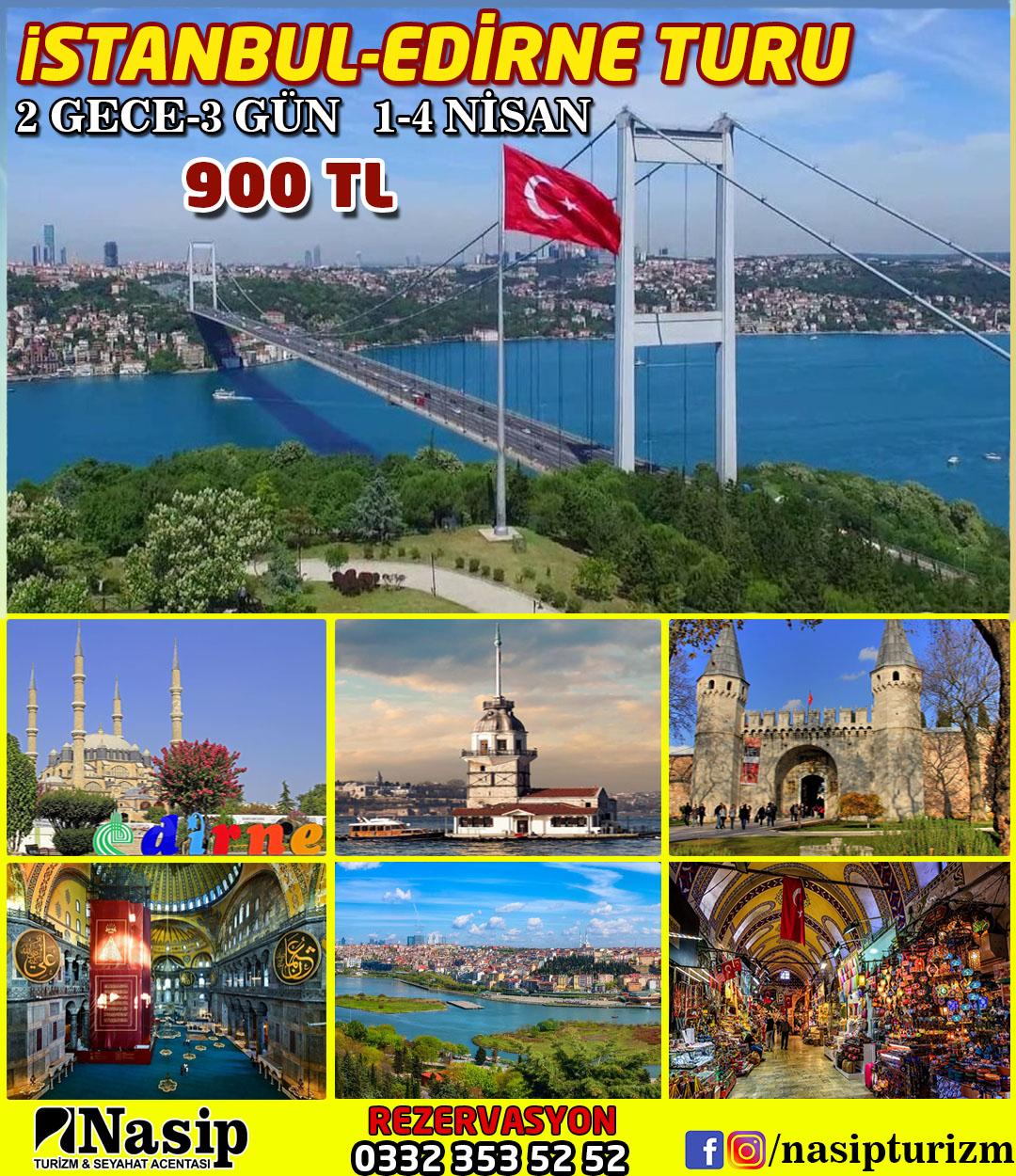 İSTANBUL - EDİRNE TURU  2 GECE 3 GÜN