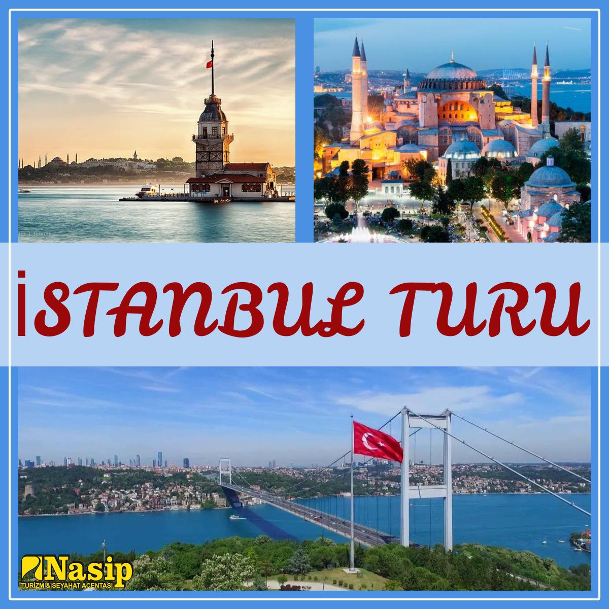 İSTANBUL TURU 29.10.2020 2 GECE 3 GÜN